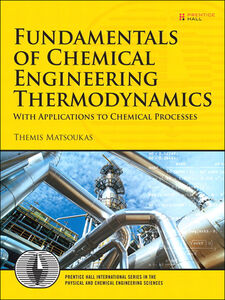 Ebook in inglese Fundamentals of Chemical Engineering Thermodynamics Matsoukas, Themis