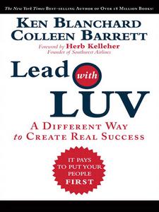 Ebook in inglese Lead with LUV Barrett, Colleen , Blanchard, Ken