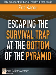Ebook in inglese Escaping the Survival Trap at the Bottom of the Pyramid Kacou, Eric
