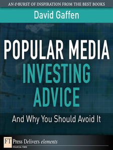 Ebook in inglese Popular Media Investing Advice—and Why You Should Avoid It Gaffen, David