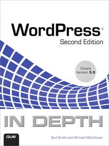 Ebook in inglese WordPress® In Depth McCallister, Michael , Smith, Bud E.