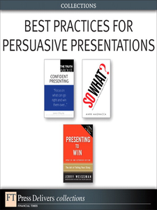 Ebook in inglese Best Practices for Persuasive Presentations Magnacca, Mark , O'Rourke, James , Weissman, Jerry