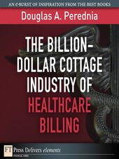 The Billion-Dollar Cottage Industry of Healthcare Billing