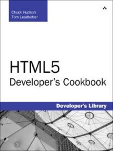 Ebook in inglese HTML5 Developer's Cookbook Hudson, Chuck , Leadbetter, Tom