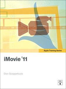 Foto Cover di iMovie '11, Ebook inglese di Dion Scoppettuolo, edito da Pearson Education