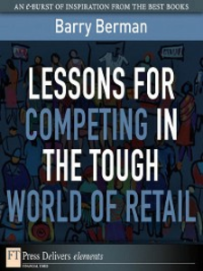 Ebook in inglese Lessons for Competing in the Tough World of Retail Berman, Barry R.