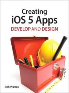 Ebook in inglese Creating iOS 5 Apps Warren, Rich