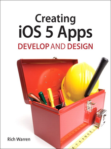 Ebook in inglese Creating iOS 5 Apps Warren, Rich