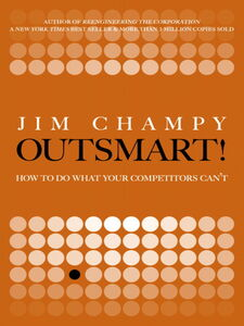 Ebook in inglese Outsmart! Champy, Jim
