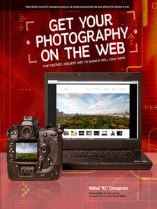 Foto Cover di Get Your Photography on the Web, Ebook inglese di Rafael Concepcion, edito da Pearson Education