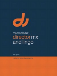 Ebook in inglese Macromedia Director MX and Lingo Gross, Phil