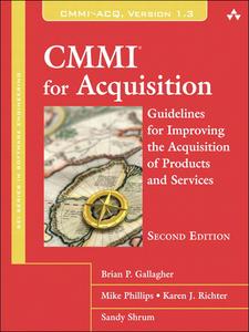 Ebook in inglese CMMI for Acquisition Gallagher, Brian , Phillips, Mike , Richter, Karen , Shrum, Sandra