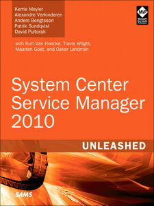 Ebook in inglese System Center Service Manager 2010 Unleashed Bengtsson, Anders , Meyler, Kerrie , Pultorak, David , Sundqvist, Patrik