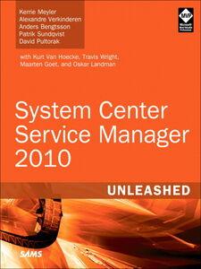 Foto Cover di System Center Service Manager 2010 Unleashed, Ebook inglese di AA.VV edito da Pearson Education