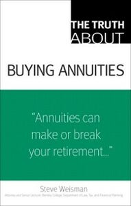 Ebook in inglese Truth About Buying Annuities Weisman, Steve