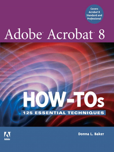 Ebook in inglese Adobe Acrobat 8 How-Tos Baker, Donna L.