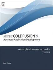 Adobe® ColdFusion® 8 Web Application Construction Kit, Volume 3
