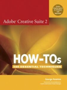 Foto Cover di Adobe Creative Suite 2 How-Tos, Ebook inglese di George Penston, edito da Pearson Education