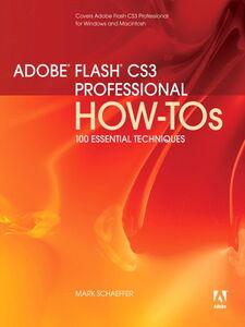Ebook in inglese Adobe Flash CS3 Professional How-Tos Schaeffer, Mark