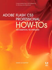 Adobe Flash CS3 Professional How-Tos