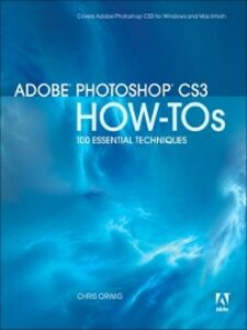 Ebook in inglese Adobe® Photoshop® CS3 How-Tos Orwig, Chris