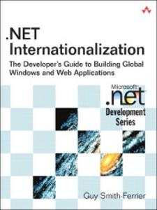 Ebook in inglese .NET Internationalization Smith-Ferrier, Guy