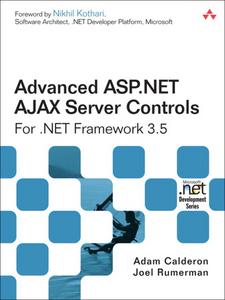 Ebook in inglese Advanced ASP.NET AJAX Server Controls For .NET Framework 3.5 Calderon, Adam , Rumerman, Joel