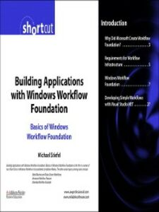 Ebook in inglese Building Applications with Windows Workflow Foundation (WF) Stiefel, Michael