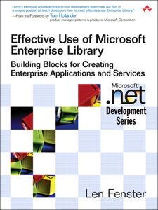 Foto Cover di Effective Use of Microsoft Enterprise Library, Ebook inglese di Len Fenster, edito da Pearson Education