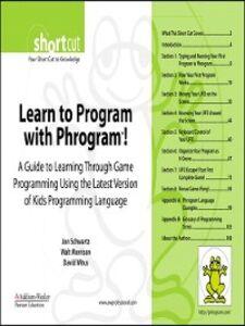 Ebook in inglese Learn to Program with Phrogram! (Digital Short Cut) Morrison, Walt , Schwartz, Jon , Witus, David