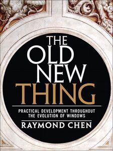 Foto Cover di The Old New Thing, Ebook inglese di Raymond Chen, edito da Pearson Education