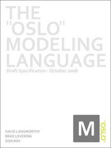 Ebook in inglese The Oslo Modeling Language Box, Don , Langworthy, David , Lovering, Brad