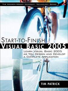 Foto Cover di Start-to-Finish Visual Basic 2005, Ebook inglese di Tim Patrick, edito da Pearson Education