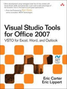 Ebook in inglese Visual Studio Tools for Office 2007 Carter, Eric , Lippert, Eric