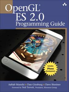 Ebook in inglese OpenGL ES 2.0 Programming Guide Ginsburg, Dan , Munshi, Aaftab , Shreiner, Dave
