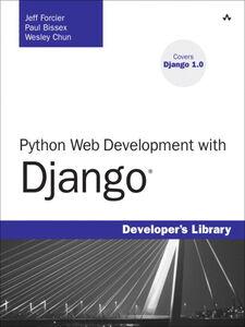 Foto Cover di Python Web Development with Django, Ebook inglese di AA.VV edito da Pearson Education