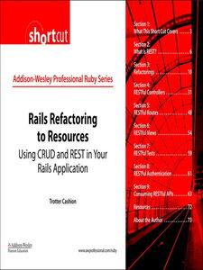 Foto Cover di Rails Refactoring to Resources (Digital Short Cut), Ebook inglese di Trotter Cashion, edito da Pearson Education