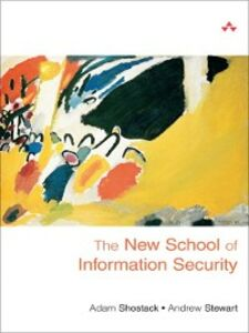 Ebook in inglese The New School of Information Security Shostack, Adam , Stewart, Andrew