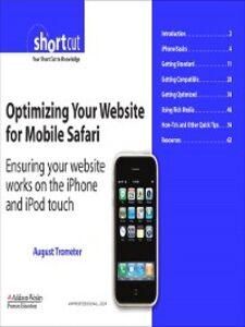 Ebook in inglese Optimizing Your Website for Mobile Safari Trometer, August