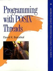 Foto Cover di Programming with POSIX® Threads, Ebook inglese di David R. Butenhof, edito da Pearson Education