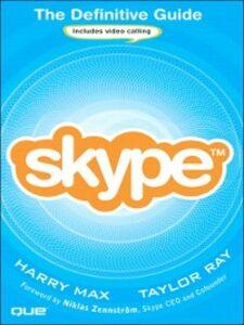 Foto Cover di Skype, Ebook inglese di Harry Max,Taylor Ray, edito da Pearson Education
