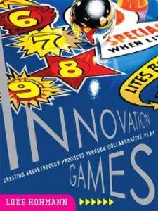 Foto Cover di Innovation Games, Ebook inglese di Luke Hohmann, edito da Pearson Education