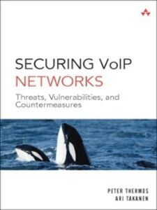 Ebook in inglese Securing VoIP Networks Takanen, Ari , Thermos, Peter