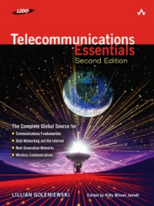 Ebook in inglese Telecommunications Essentials (editor), Kitty Wilson Jarrett , Goleniewski, Lillian