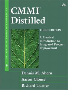 Ebook in inglese CMMI® Distilled Ahern, Dennis M. , Clouse, Aaron , Turner, Richard