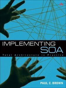 Ebook in inglese Implementing SOA Brown, Paul C.