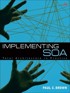 Ebook in inglese Implementing SOA Brown, Paul C.