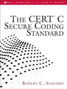 Foto Cover di The CERT C Secure Coding Standard, Ebook inglese di Robert C. Seacord, edito da Pearson Education