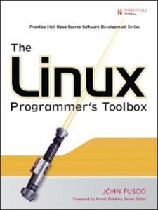 Ebook in inglese The Linux Programmer's Toolbox Fusco, John