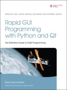 Ebook in inglese Rapid GUI Programming with Python and Qt Summerfield, Mark